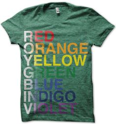 I have to have this tee. Roy G Biv T-Shirt
