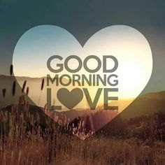 good morning quotes for him \ good morning quotes _ good morning _ good morning quotes inspirational _ good morning quotes for him _ good morning wishes _ good morning greetings _ good morning quotes funny _ good morning beautiful Good Morning Quotes For Him, Good Morning My Love, Good Morning Messages, Love Quotes For Her, Good Morning Wishes, Love Yourself Quotes, Good Morning Images, Love Msg For Him, Good Morning Handsome