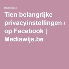 (2015) Tien belangrijke privacyinstellingen op Facebook | Mediawijs.be