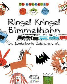 Ringel, Kringel, Bimmelbahn: Die kunterbunte Zeichenstunde von Ed Emberley, http://www.amazon.de/dp/3863551354/ref=cm_sw_r_pi_dp_E6Bjtb0ZT5VXE