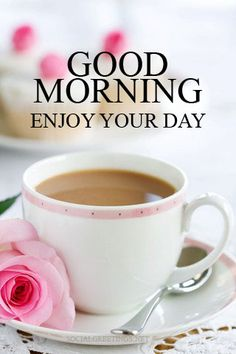 good morning coffee images wishes and quotes - freshmorningquotes poemas, buenos dias cafe Good Morning Coffee Images, Good Morning Wishes, Good Morning Good Night, Good Morning Wednesday, Good Day Quotes, Good Morning Quotes, Enjoy Your Day Quotes, Morning Sayings, Buenos Dias Quotes