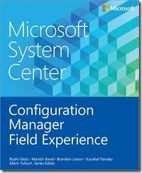 Free #ebook: #Microsoft System Center: Configuration Manager Field Experience #fw