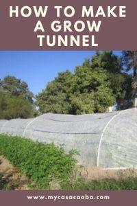 How to Build a grow tunnel • My Casa Caoba
