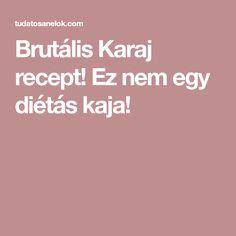 Brutális Karaj recept! Ez nem egy diétás kaja! Food, Essen, Meals, Yemek, Eten