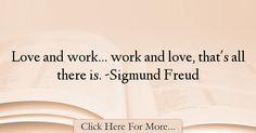 Sigmund Freud Quotes About Work - 74781