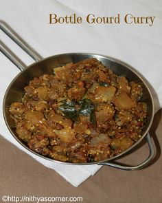 A simple and easy south indian poriyal made with sorakkai or bottle gourd that goes well sambar and steamed rice. Indian Vegetarian Dishes, Indian Side Dishes, Rice Side Dishes, Veg Recipes, Curry Recipes, Indian Food Recipes, Cooking Recipes, Ethnic Recipes, Recipies