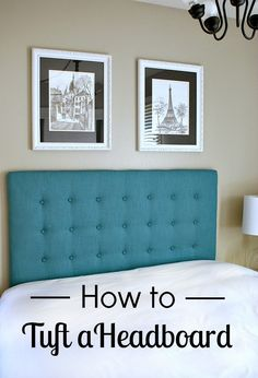 Tutorial: How to Tuft a Headboard #tuftedheadboard #diyheadboard