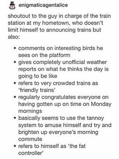 I kinda wish I was a train announcer person so I could do this Funny Quotes, Funny Memes, Hilarious, Collateral Beauty, Hachiko, Faith In Humanity, Humor, Text Posts, Tumblr Funny