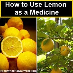 How to use lemon as a medicine