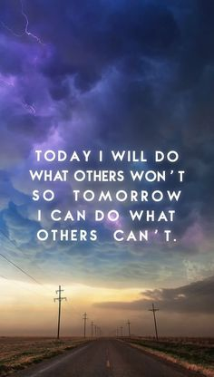 Do What Others Won't. Inspiring quotes to motivate you to push yourself further for success in life. Tap to see more quotes and wisdom. - @mobile9