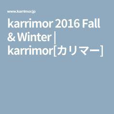 karrimor 2016 Fall & Winter | karrimor[カリマー]