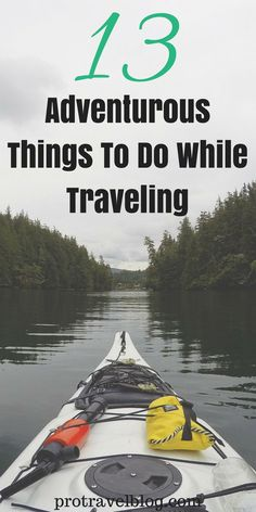 13 Adventurous Things To Do While Traveling via @protravelblog