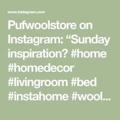 """Pufwoolstore on Instagram: """"Sunday inspiration😜 #home #homedecor #livingroom #bed #instahome #wool #blanket #inspiration #homeinspiration #instadecor #bedroom…"""" Sunday Inspiration, Wool Blanket, Living Room, Bedroom, Instagram Posts, Home Decor, Room, Homemade Home Decor, Bed Room"""