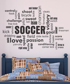 Take a look at this Belvedere Designs Black Soccer Cloud Wall Quote by Wallquotes.com by Belvedere Designs on #zulily today!