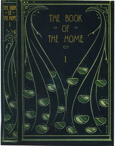 """Cover of H. C. Davidson's """"The Book of the Home"""" — binding design by Talwin Morris (1865-1911)"""