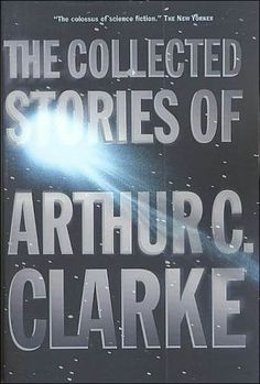 Collected Stories of Arthur C. Clarke