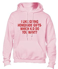 I Like Giving Homemade Gifts Which Kid Did You Want Adult Fleece Hoodie Sweatshirt Light Pink Large -- Check out this great product. (Note:Amazon affiliate link) #HomemadeGiftsforMen Homemade Gifts For Men, Fleece Hoodie, Hoodies, Sweatshirts, Fashion Brands, Graphic Sweatshirt, Note, Amazon, Check