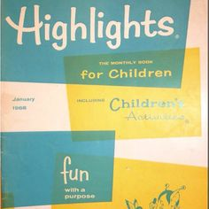 Highlights magazine for children Find the Hidden Pictures was the best! Tennessee Williams, Childhood Toys, Childhood Memories, 1970s Childhood, Highlights Magazine, Before I Forget, Photo Vintage, Vintage Images, Hidden Pictures