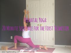 Prenatal Yoga: 20 Minute Sequence for the First Trimester