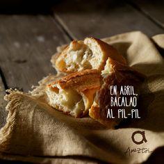 En Abril, bacalao al pil-pil. #RefranesAmeztoi #comidacasera
