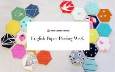 EPP Week at Pink Castle Fabrics! Learn how to hand sew ! Hexagon Quilt Pattern, Hexagon Patchwork, Paper Pieced Quilt Patterns, Pattern Paper, Hexagon Quilting, Hexagons, Quilting Tips, Quilting Projects, Sample Paper