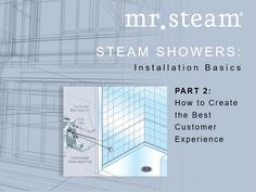 Check out the full steam shower installation process via Mr. Steam