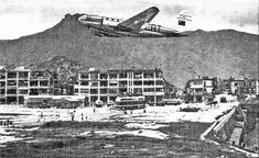 1949 Close Encounters with Kowloon City 啟德機埸外九龍城 Kai Tak Airport, Checker Board, Those Were The Days, Close Encounters, Aeroplanes, Cold War, Volunteers, Hong Kong, Nostalgia