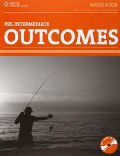 Outcomes : pre-intermediate, 2009     http://absysnetweb.bbtk.ull.es/cgi-bin/abnetopac01?TITN=458401