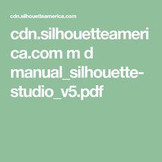 cdn.silhouetteamerica.com m d manual_silhouette-studio_v5.pdf