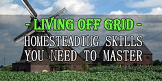 Look virtually anywhere on the internet and you will find tons of exhaustive lists of recommended homesteading and off-grid skills that you must have or must learn. It seems each author finds different skills important. Part of the confusion results from quite a bit of overlap and more than a little ambiguity about the differences …