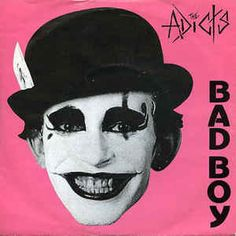 The Adicts - Bad Boy at Discogs Arte Punk, Punk Art, The Adicts, Punk Poster, Music Illustration, Illustrations, The New Wave, Music Film, Musica