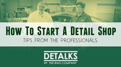 Tips for starting & running a successful detail shop (DeTalks) #autodetailing #detailing #mobiledetailing #cardetailing #cars