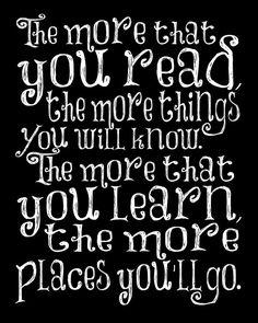 Dr Seuss Nursery quote art -  8 x 10 print - Inspirational kids room play room decor - The more you read. $15.00, via Etsy.