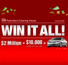 PCH Win It All $2 Million Lump Sum Payout + $10,000 a Month for Life + car.