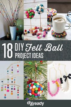 DIY Felt Ball Project Ideas | https://diyprojects.com/diy-projects-with-felt-balls/ 