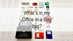 """What´s in my """"Office in a Bag"""" bag?"""