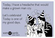 Chronic Migraines ... good days #migrainehelp