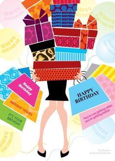 Happy Birthday 2 U!!! Go shopping!