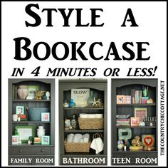 Style a Bookcase in 4 minutes or less -- tips and techniques on arranging items in a bookcase or any shelf!