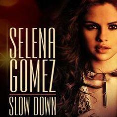 Slow Down - Selena Gomez Recording | Smule
