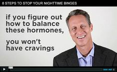 Click here for 8 quick and easy steps to STOPPING your nighttime eating binges. It's easier than you think...