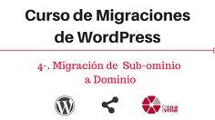4-. Migración de Sub-dominio a Dominio