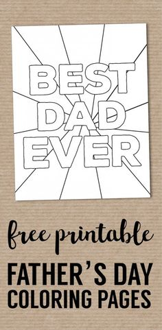 Happy Father's Day Coloring Pages Free Printables. DIY easy Father's Day ideas. … Happy Father's Day Coloring Pages Free Printables. DIY easy Father's Day ideas. Fun present from kids. Best Dad Ever coloring sheet. Fathers Day Poems, Fathers Day Pictures, Fathers Day Presents, Happy Fathers Day, Diy Gifts For Dad, Diy Father's Day Gifts, Father's Day Diy, Best Father's Day Gifts, Mom Gifts