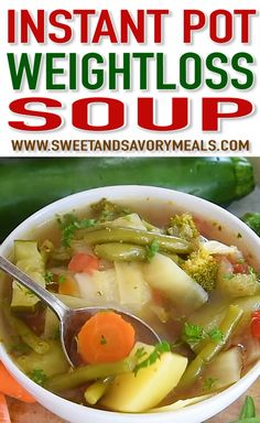 Instant Pot Weight Loss Soup is a very easy to make veggie soup that packs lots . Instant Pot Weight Loss Soup is a very easy to make veggie soup that packs lots of nutrients and fiber to keep you full and boost your energy. recipes for weight loss Weight Loss Meals, Weight Loss Soup, Weight Watchers Soup, Easy Weight Loss Tips, Weight Loss Detox, Clean Eating, Healthy Eating, Vegetarian Recipes, Healthy Recipes