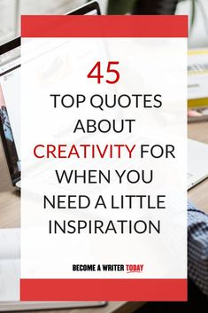 When you're stuck or feeling creatively drained, the best place to look is often in the writings of creative people you admire. I've gathered 45 top creativity quotes that inspire me and other writers and you can find them in this post. Writing Skills, Writing A Book, Writing Tips, Writing Prompts, Creative Writing Ideas, Time Management Strategies, Becoming A Writer, Writer Quotes, Creativity Quotes