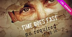 Time Goes FastTime Goes Fast. After Effects CS 5.0 Full HD template coming with 15 media, 1 logo and 17 texts placeholders. Duration: 1 minute 5 seconds. No plug-in required. Create in minutes a great vintage slideshow with cracked and grunge wall look. Included: PDF Help file, free font links, music link.