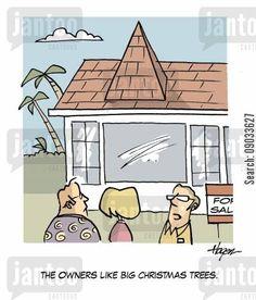 Real Estate Humor 'The owners like big Christmas trees.'