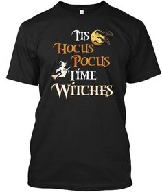 It's Hocus Pocus Time Witches Tshirt Black T-Shirt Front