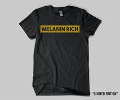 Melanin Rich Black TShirt Shirt Tee Size XS S M L by CurlyChicks