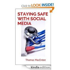 Amazon.com: Staying Safe with Social Media: A Guide for Genealogy and Family History eBook: Thomas MacEntee: Kindle Store #hackgenealogy #genealogy #technology